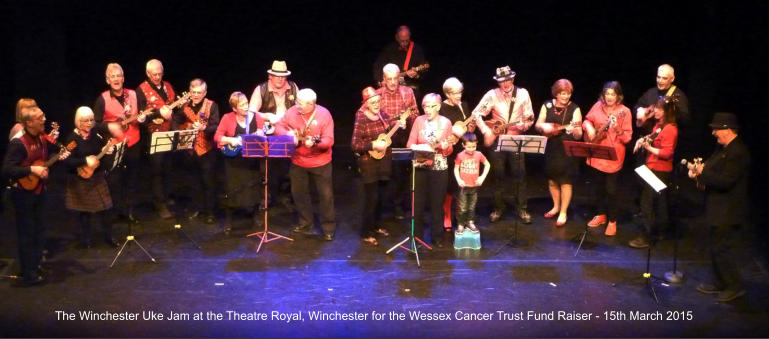 The Winchester Uke Jam at the Theatre Royal, Winchester for the Wessex Cancer Trust Fund Raiser - 15th March 2015